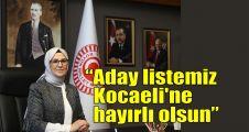Katırcıoğlu: Aday listemiz Kocaeli'ne hayırlı olsun