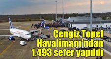 Cengiz Topel Havalimanı'ndan bin 493 sefer yapıldı