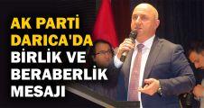 AK Parti Darıca'da birlik ve beraberlik mesajı