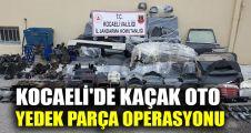 Kocaeli'de kaçak oto yedek parça operasyonu