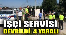 İşçi servisi devrildi: 4 yaralı