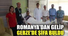 Romanya'dan gelip Gebze'de şifa buldu