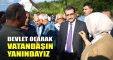 Bakan Dönmez: Devlet olarak vatandaşın yanındayız