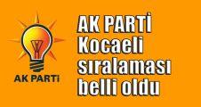 AK Parti Kocaeli sıralaması belli oldu
