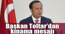 Başkan Toltar'dan kınama mesajı
