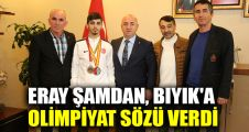 Eray Şamdan, Bıyık'a olimpiyat sözü verdi