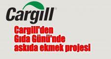 Cargill'den Gıda Günü'nde askıda ekmek projesi
