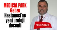 MEDICAL PARK Gebze Hastanesi'ne yeni üroloji doçenti
