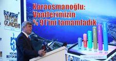 Karaosmanoğlu: Vaatlerimizin % 91'ini tamamladık