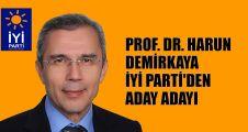 Prof.Dr. Harun Demirkaya, İYİ Parti'den aday adayı