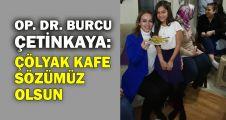 Op.Dr. Burcu Çetinkaya: Çölyak kafe sözümüz olsun