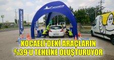 Kocaeli'deki araçların %39'u tehlike oluşturuyor