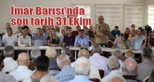 İmar Barışı'nda son tarih 31 Ekim