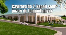 Çayırova'da 2. kapalı semt pazarı da tamamlanıyor