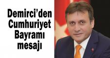 Demirci'den Cumhuriyet Bayramı mesajı