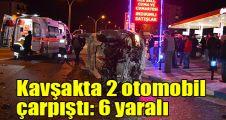 Kavşakta 2 otomobil çarpıştı: 6 yaralı