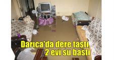 Darıca'da dere taştı, 2 evi su bastı