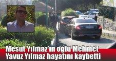 Mesut Yılmaz'ın oğlu Mehmet Yavuz Yılmaz hayatını kaybetti