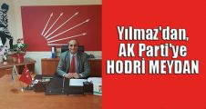 Musa Yılmaz'dan, AK Parti'ye hodri meydan
