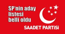 Saadet Partisi'nin milletvekili aday listesi açıklandı