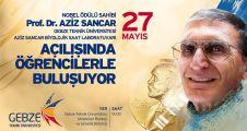 Aziz Sancar GTÜ'ye geliyor