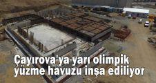 Çayırova''ya yarı olimpik yüzme havuzu inşa ediliyor