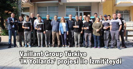 Vaillant Group Türkiye 'İK Yollarda' projesi ile İzmit'teydi