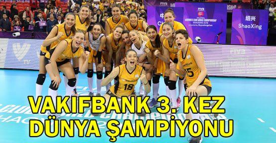 Vakıfbank 3. kez dünya şampiyonu