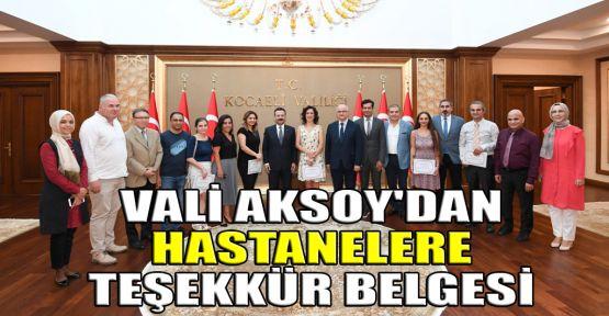 Vali Aksoy'dan hastanelere teşekkür belgesi