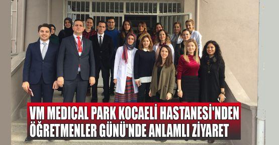 VM MEDICAL PARK Kocaeli Hastanesi'nden Öğretmenler Günü'nde anlamlı ziyaret