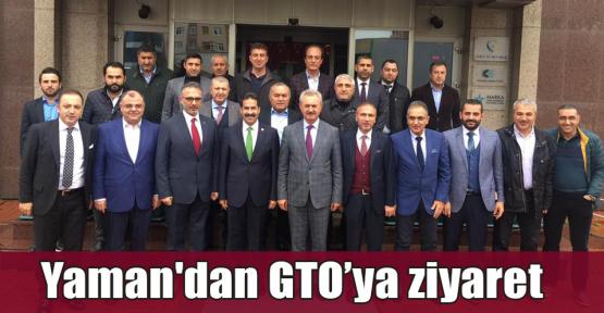 Yaman'dan GTO'ya ziyaret