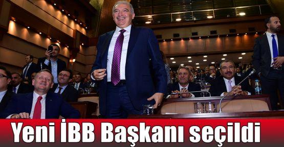 Yeni İBB Başkanı seçildi