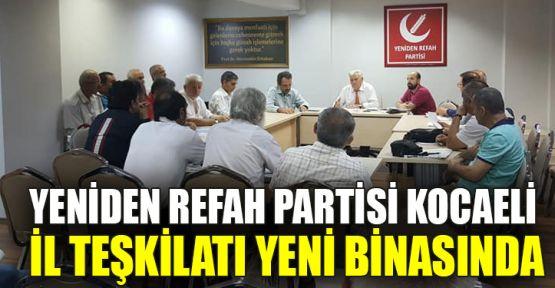 Yeniden Refah Partisi Kocaeli İl Teşkilatı yeni binasında