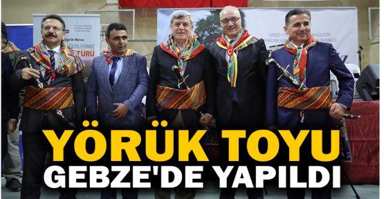 Yörük Toyu Gebze'de yapıldı