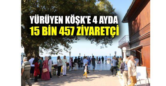 Yürüyen Köşk'e 4 ayda 15 bin 457 ziyaretçi