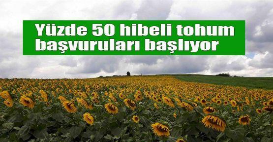 Yüzde 50 hibeli tohum başvuruları başlıyor
