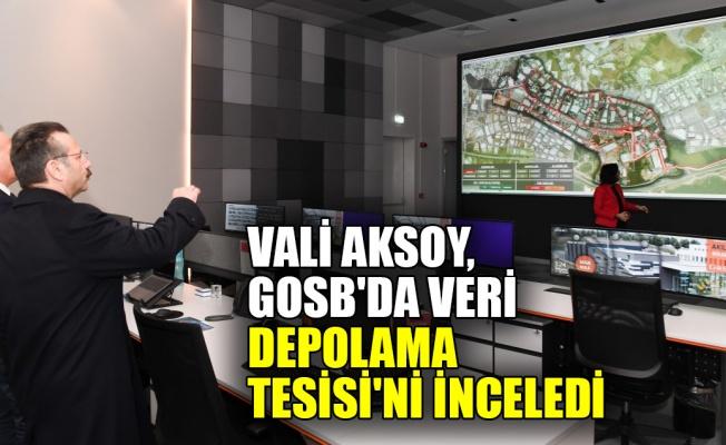 Vali Aksoy, GOSB'da Veri Depolama Tesisi'ni inceledi
