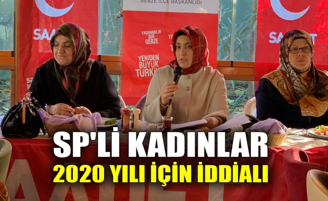 SP'li kadınlar 2020 yılı için iddialı
