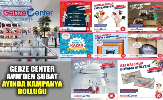 Gebze Center AVM'den Şubat ayında kampanya bolluğu