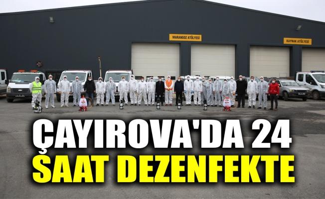 Çayırova'da 24 saat dezenfekte