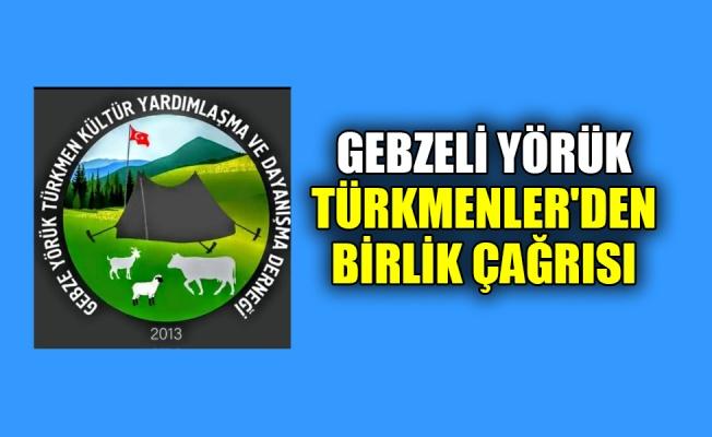 Gebzeli Yörük Türkmenler'den birlik çağrısı