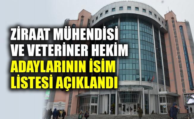 İzmit Belediyesi'nin Ziraat Mühendisi ve Veteriner Hekimsınavlarına girecek adayların isim listesi açıklandı