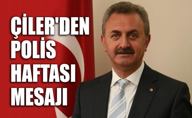 Çiler'den Polis Haftası mesajı