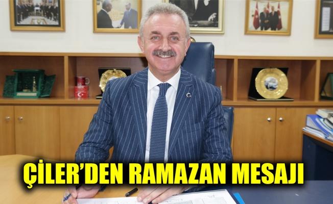 Çiler'den Ramazan mesajı