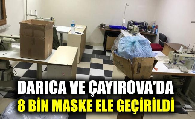 Darıca ve Çayırova'da kaçak üretilen 8 bin maske ve kesilmiş kumaş ele geçirildi