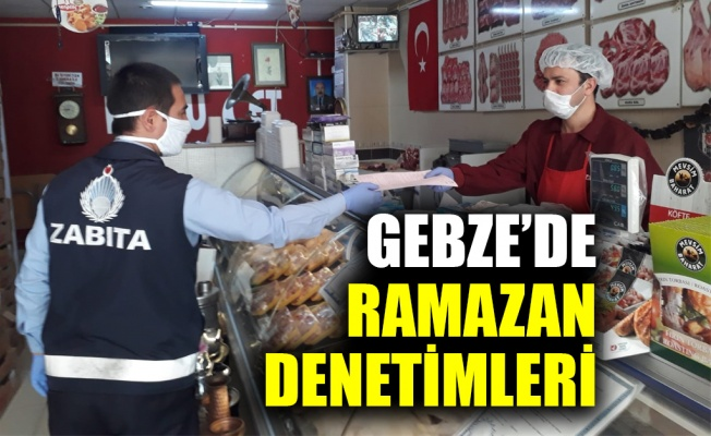 Gebze'de Ramazan denetimleri