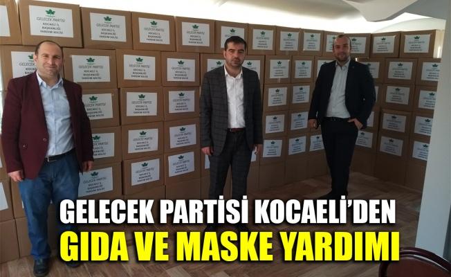 Gelecek Partisi Kocaeli'den gıda ve maske yardımı