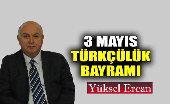 3 Mayıs Türkçülük Bayramı