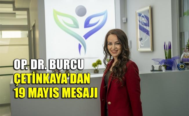Burcu Çetinkaya'dan 19 Mayıs mesajı