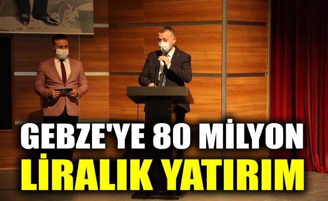Gebze'ye 80 milyonluk yatırım